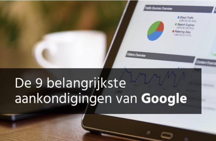 9 Belangrijkste Aankondigingen Van Google
