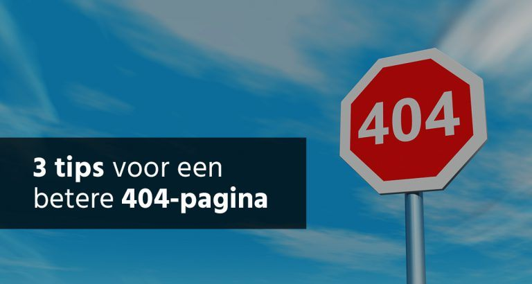 B&S Media blog 3 tips voor een betere 404-pagina