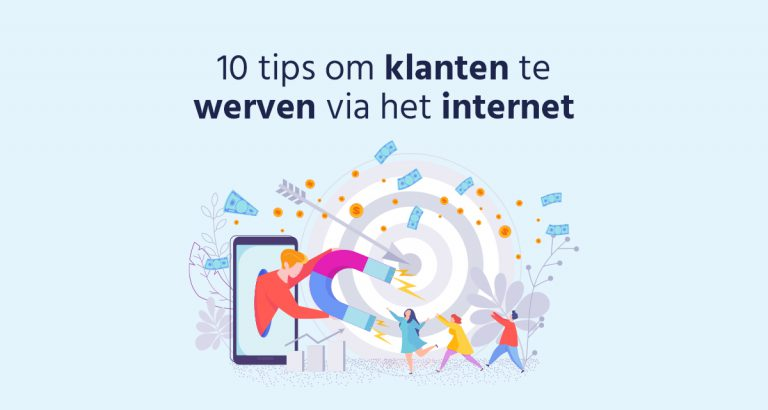 B&S Media blog 10 tips om klanten te werven via het internet